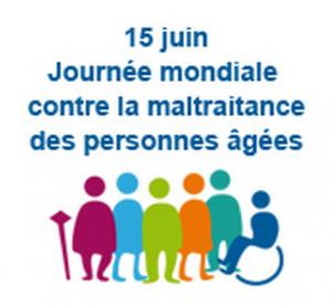 Journée mondiale contre la maltraitance -15 juin 2015